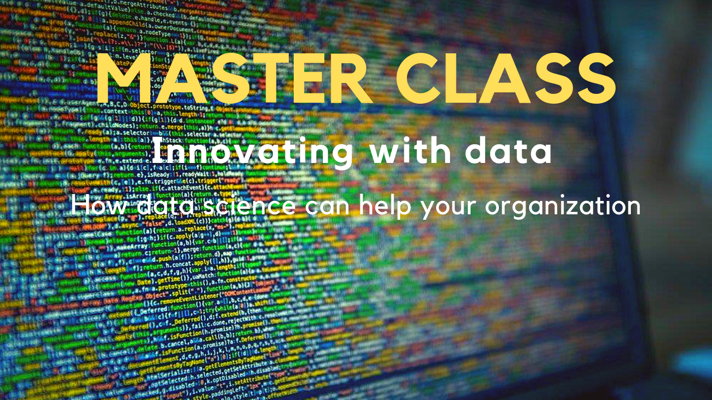 MASTER CLASS : Innovating with data