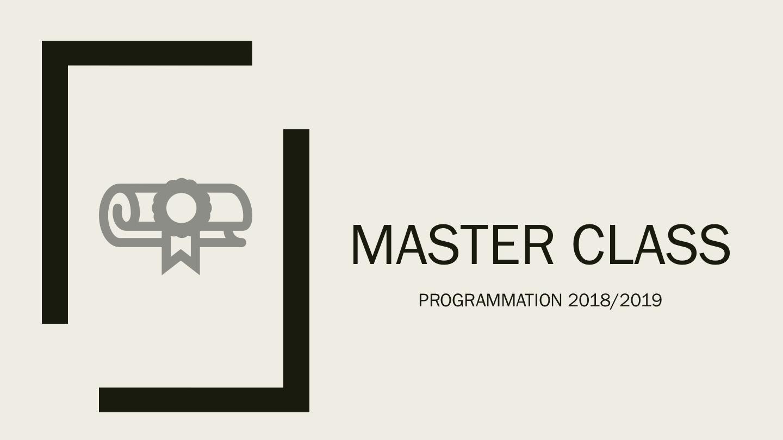 MASTER CLASS: Avec Frédéric Touvard et Mario Bourgault